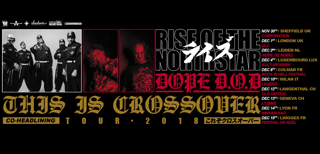 Rise of the Northstar to tour Europe this winter