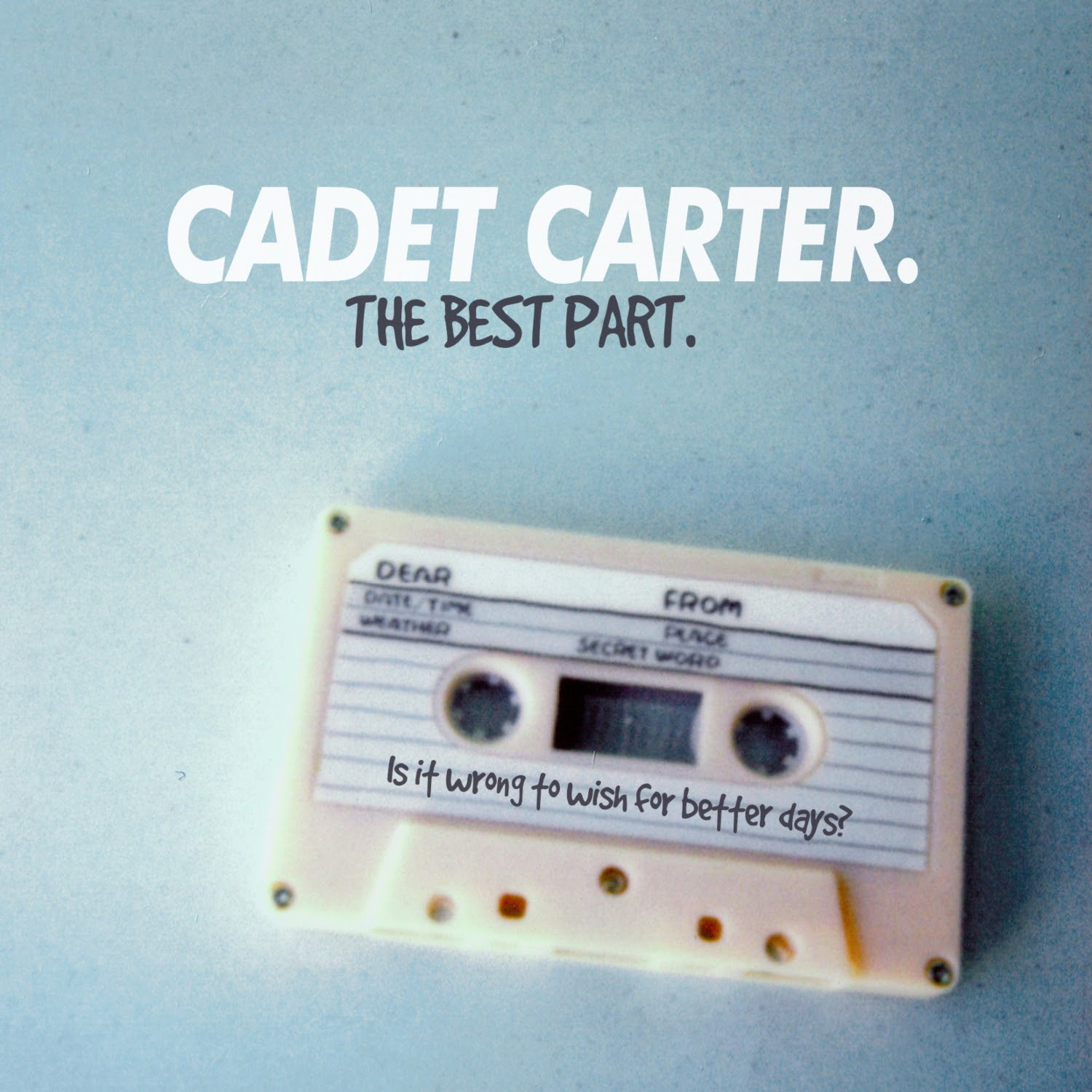 Rising Indie-Rock Quartet Cadet Carter release 'The Best Part' single! |  FrontView Magazine